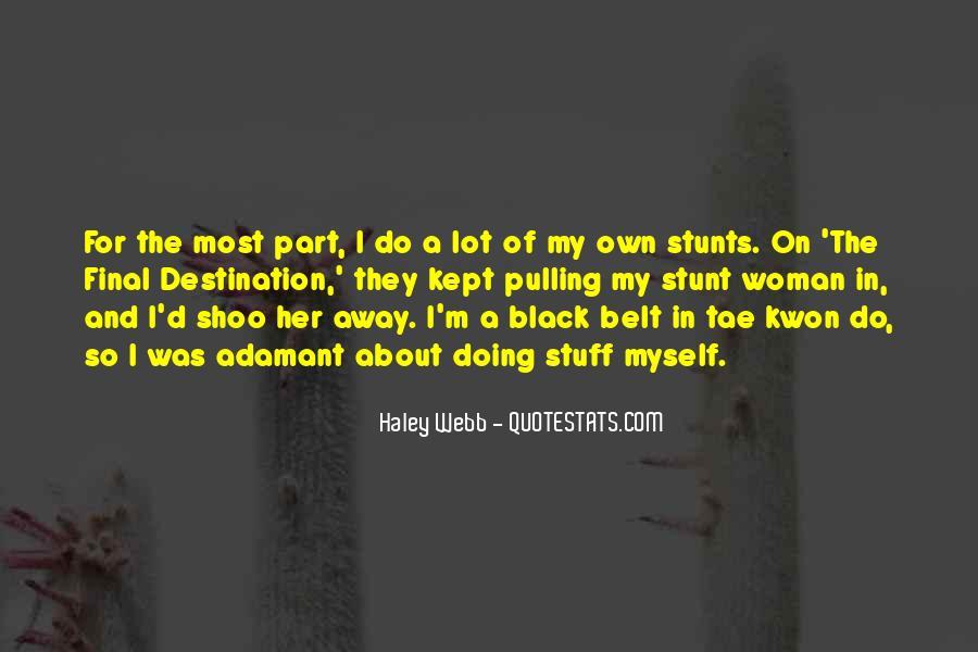 Haley Webb Quotes #1599372