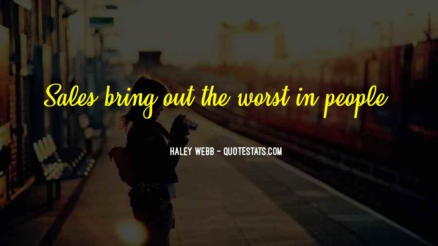 Haley Webb Quotes #445082