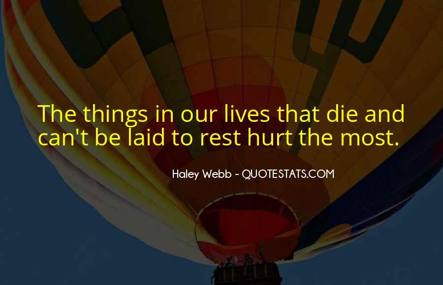 Haley Webb Quotes #653036