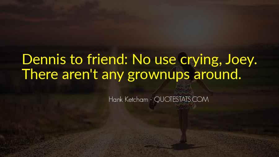 Hank Ketcham Quotes #299316
