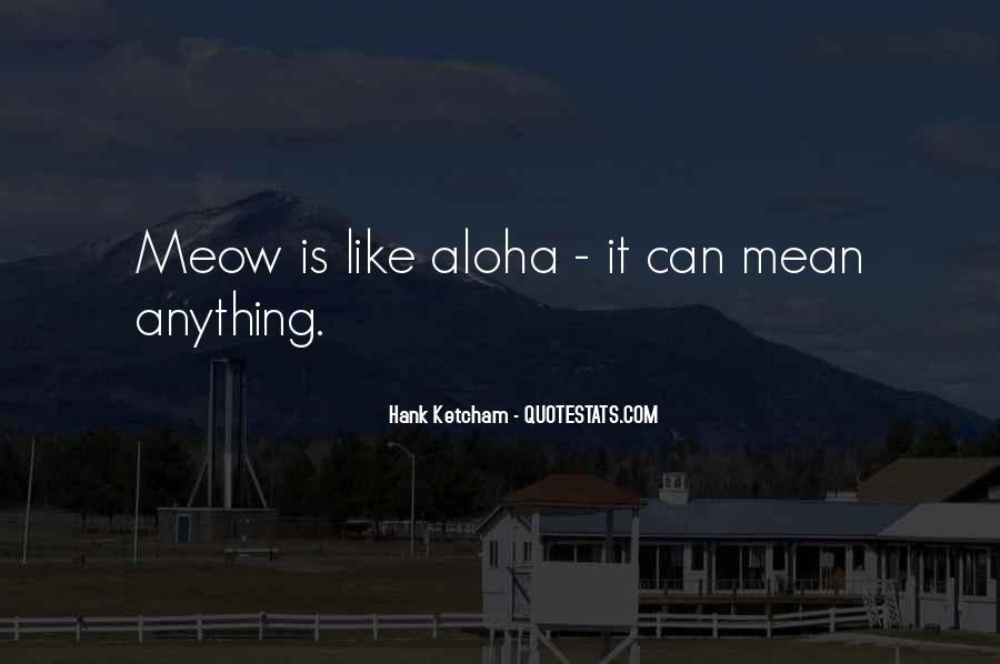 Hank Ketcham Quotes #308279
