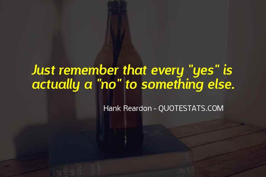 Hank Reardon Quotes #1604837