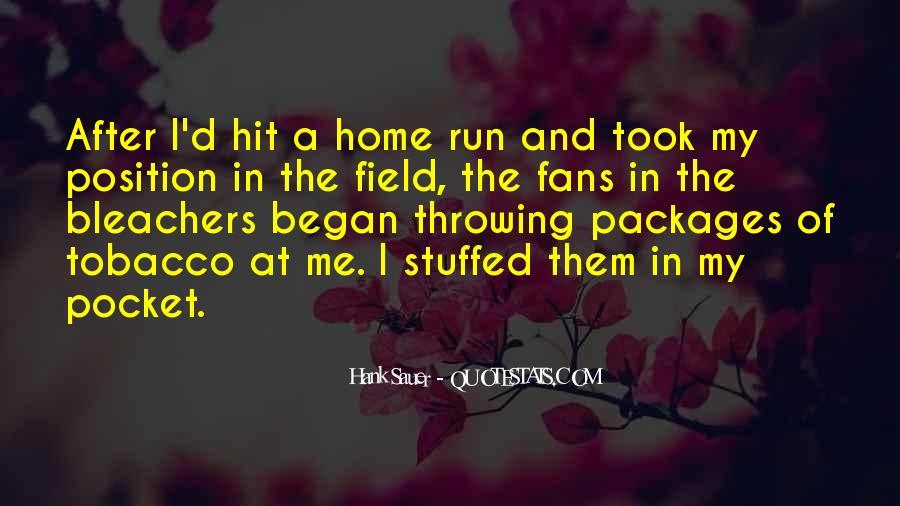 Hank Sauer Quotes #605266