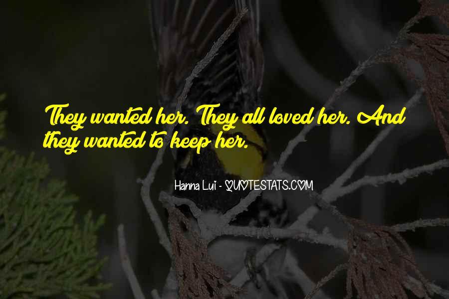 Hanna Lui Quotes #1563882