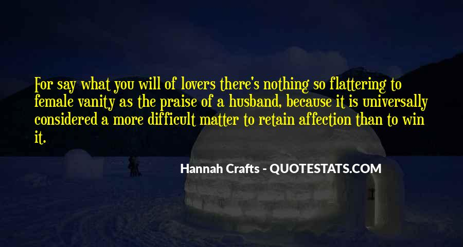 Hannah Crafts Quotes #1258043