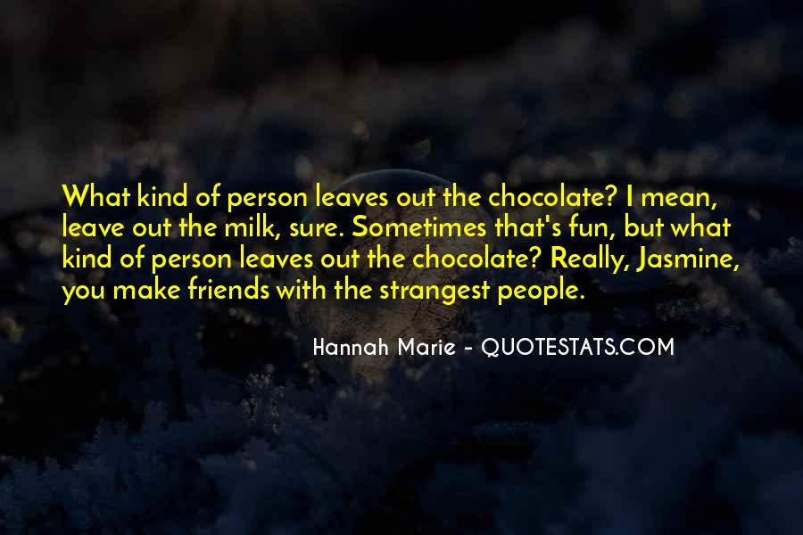 Hannah Marie Quotes #1319263