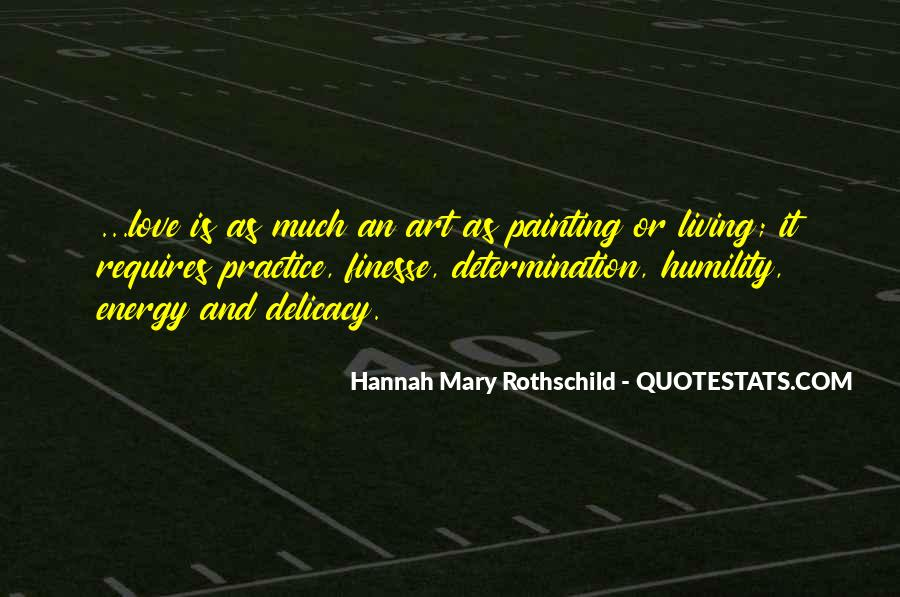 Hannah Mary Rothschild Quotes #126355