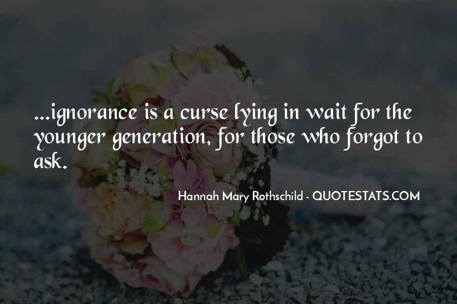 Hannah Mary Rothschild Quotes #413536