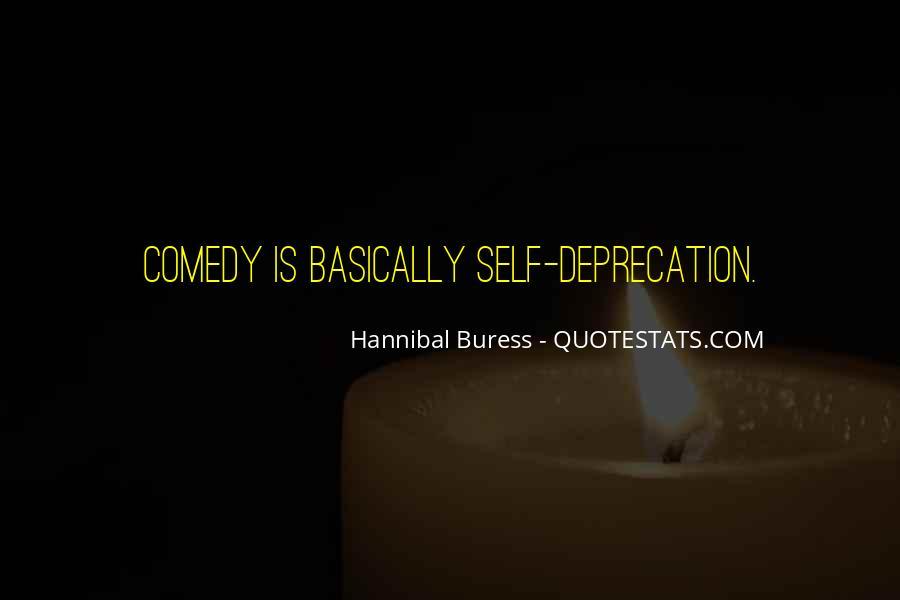 Hannibal Buress Quotes #1095997