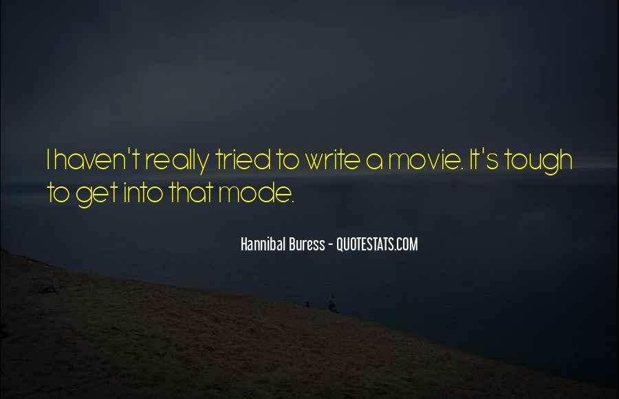 Hannibal Buress Quotes #1154767