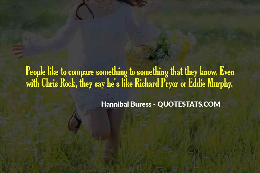 Hannibal Buress Quotes #1227731
