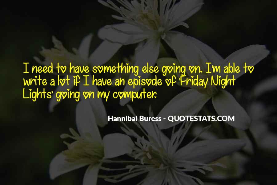 Hannibal Buress Quotes #1258827