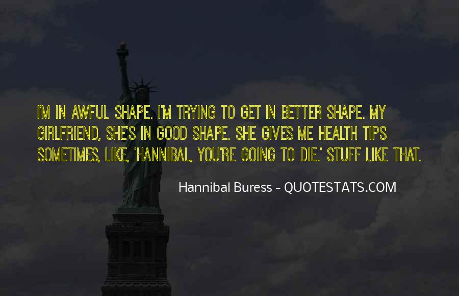 Hannibal Buress Quotes #1440297