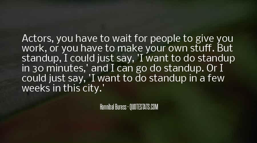 Hannibal Buress Quotes #1635632