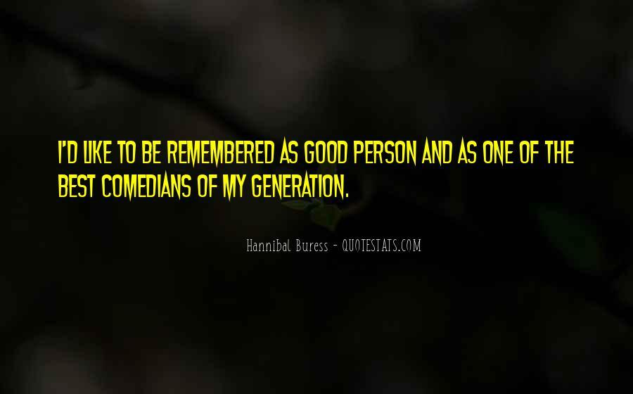 Hannibal Buress Quotes #198643