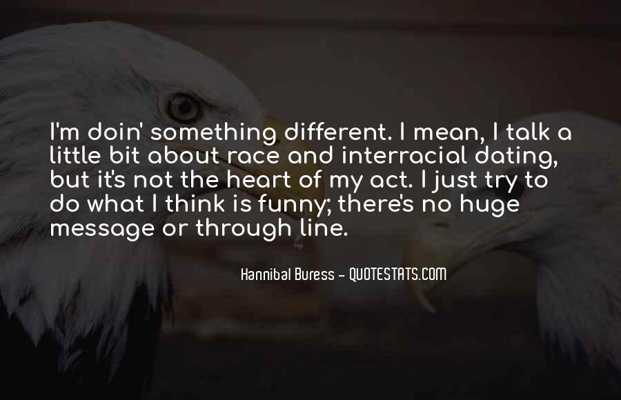 Hannibal Buress Quotes #273696