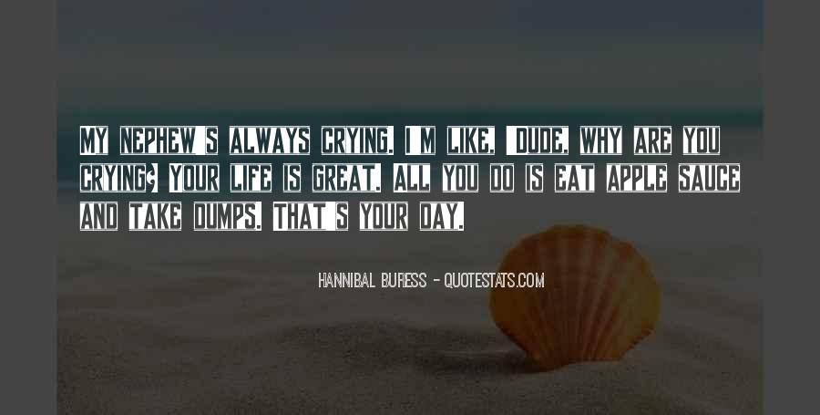 Hannibal Buress Quotes #379230