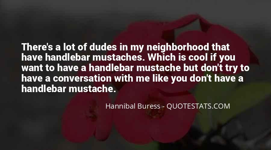 Hannibal Buress Quotes #40174