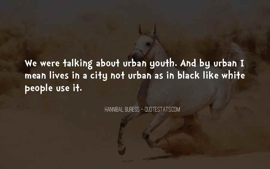 Hannibal Buress Quotes #582816
