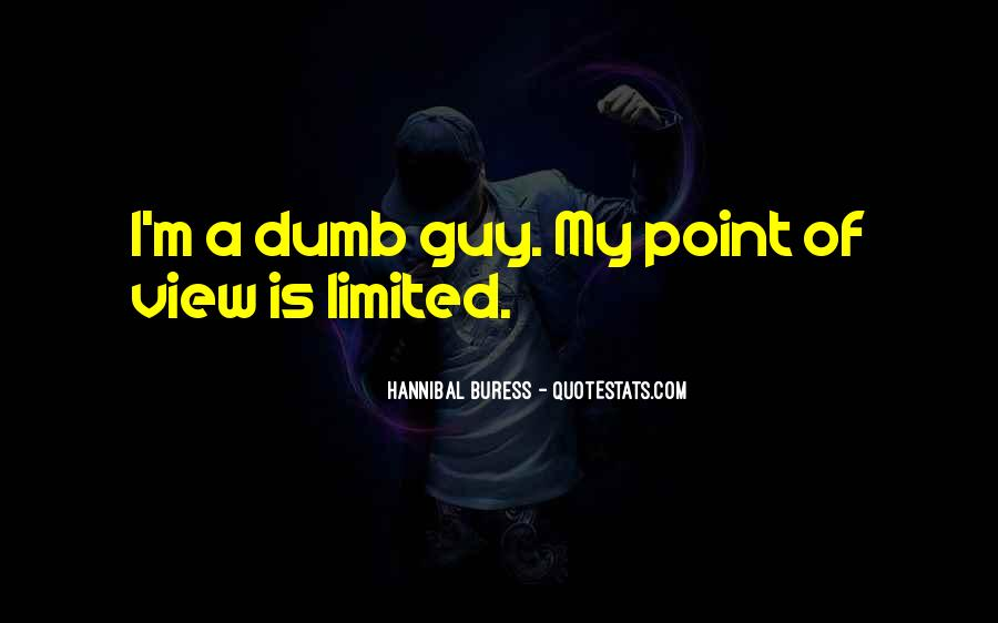 Hannibal Buress Quotes #674867