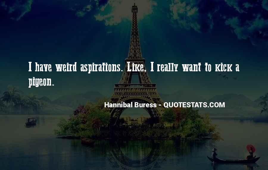 Hannibal Buress Quotes #79374