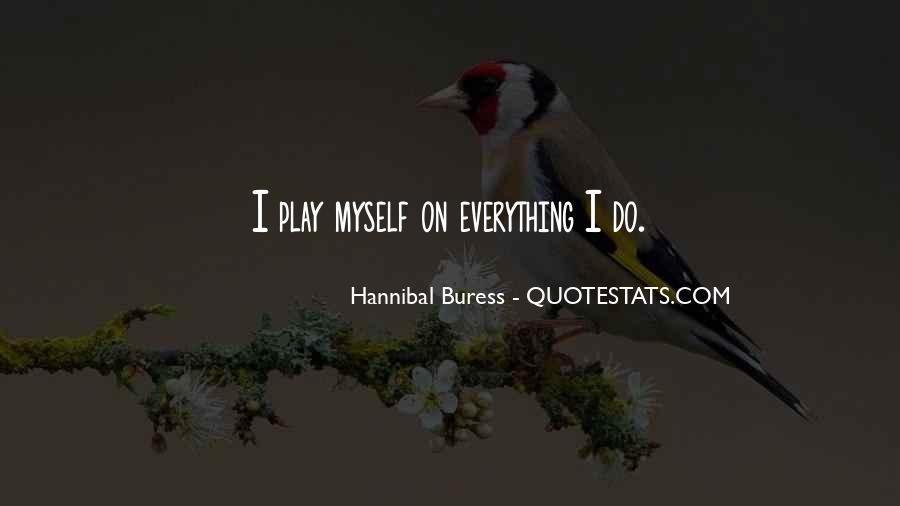 Hannibal Buress Quotes #917730