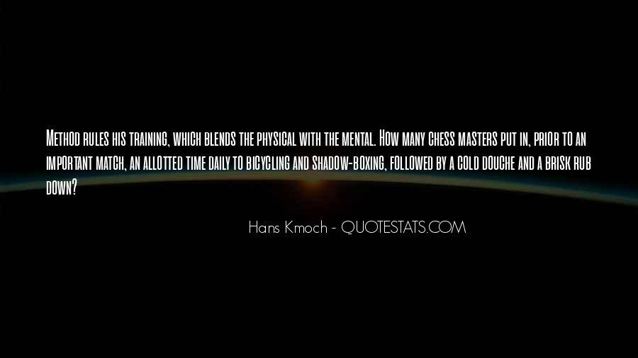 Hans Kmoch Quotes #899657