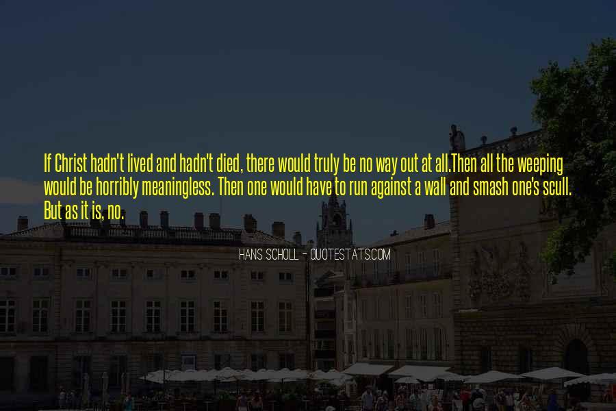 Hans Scholl Quotes #423782