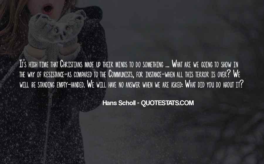 Hans Scholl Quotes #648123