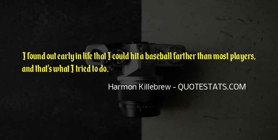 Harmon Killebrew Quotes #1233049