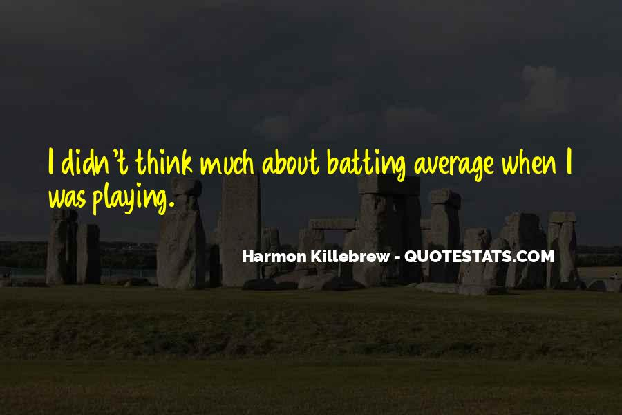 Harmon Killebrew Quotes #190815