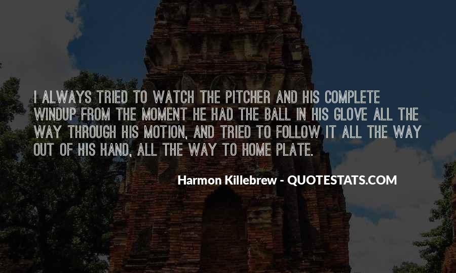 Harmon Killebrew Quotes #372012