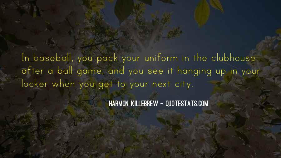 Harmon Killebrew Quotes #628603