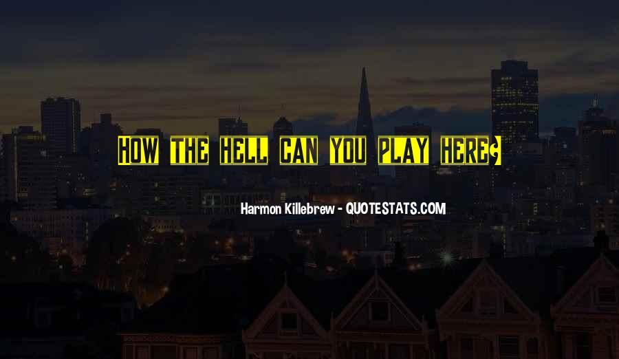 Harmon Killebrew Quotes #753061