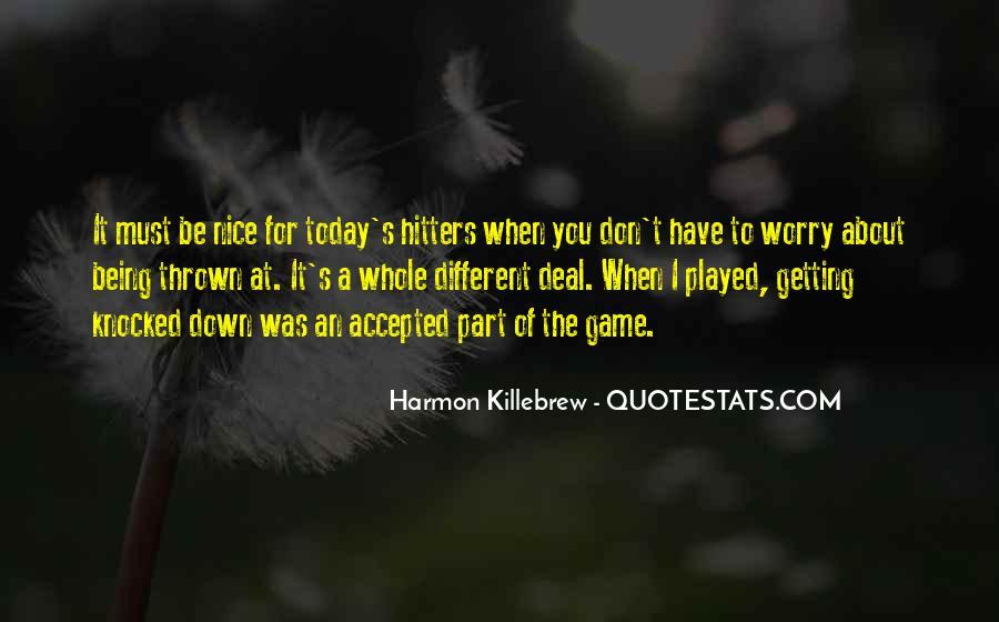 Harmon Killebrew Quotes #902443