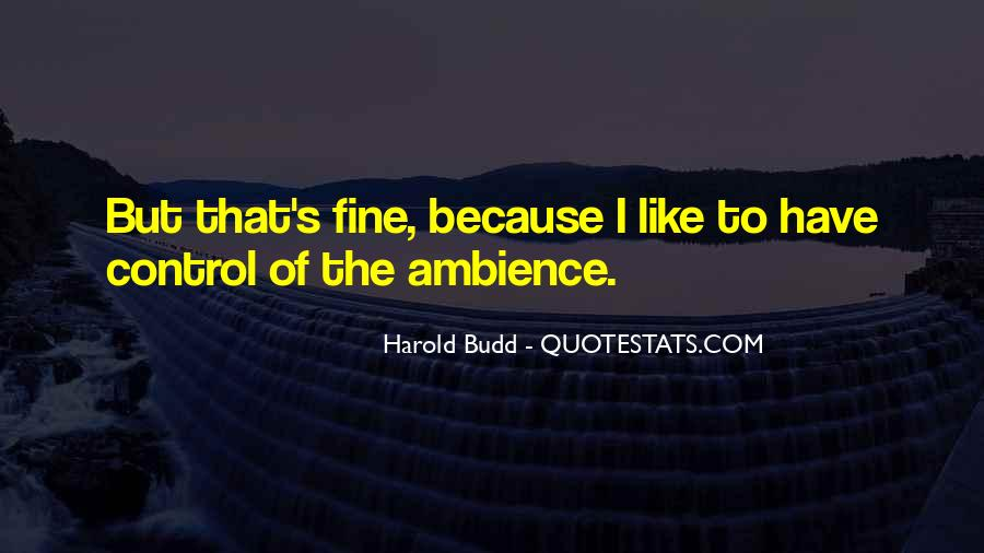 Harold Budd Quotes #862257