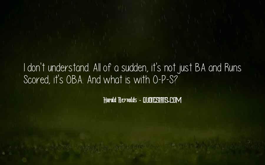 Harold Reynolds Quotes #567021