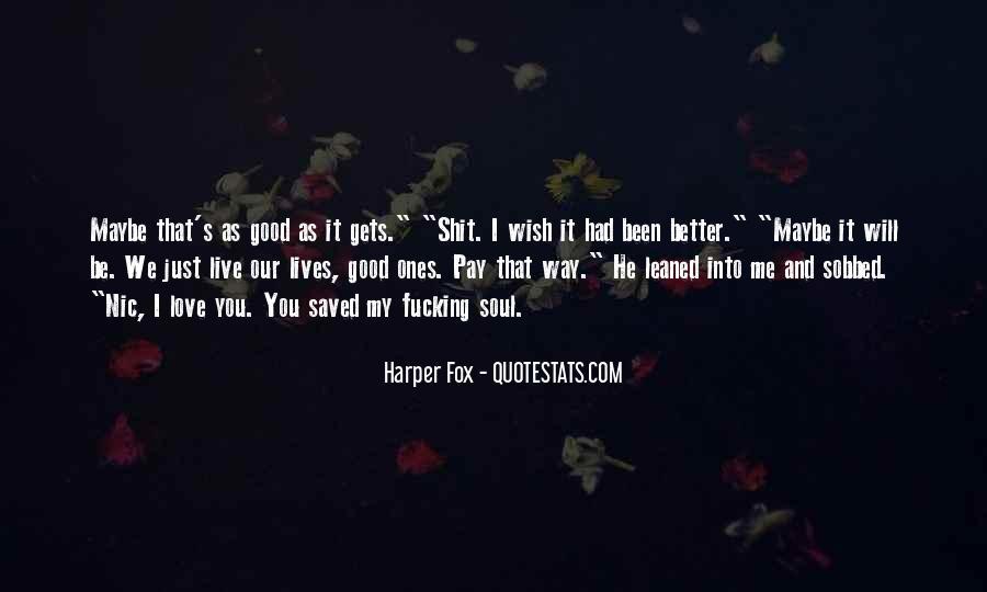 Harper Fox Quotes #1000552