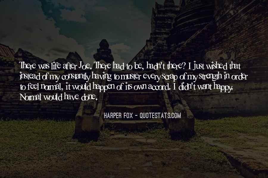Harper Fox Quotes #1441556