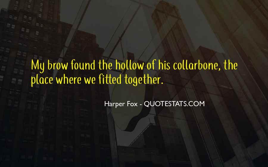 Harper Fox Quotes #448189