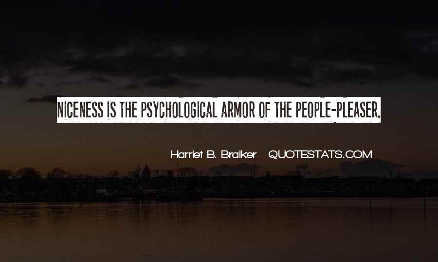 Harriet B. Braiker Quotes #1034945