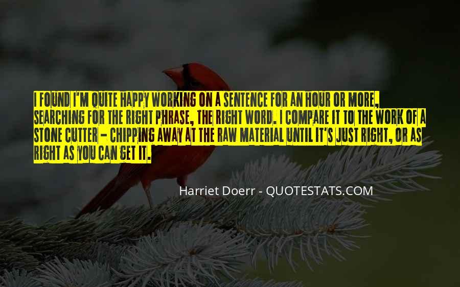 Harriet Doerr Quotes #398812