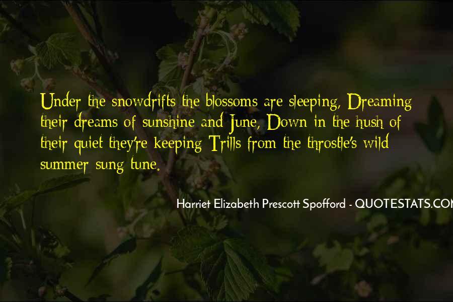 Harriet Elizabeth Prescott Spofford Quotes #1044921
