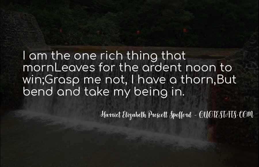 Harriet Elizabeth Prescott Spofford Quotes #1738388