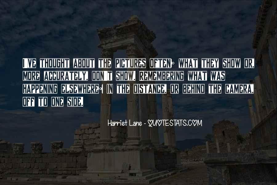 Harriet Lane Quotes #1056502
