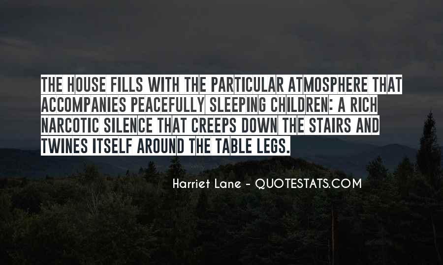 Harriet Lane Quotes #1564926