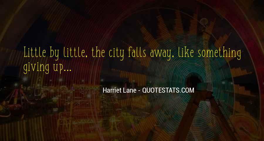 Harriet Lane Quotes #1817173
