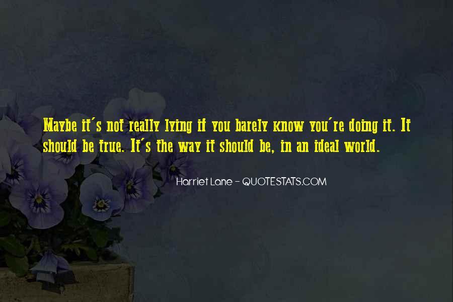 Harriet Lane Quotes #78127