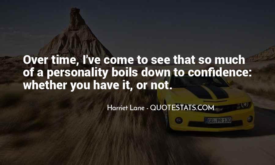 Harriet Lane Quotes #914822