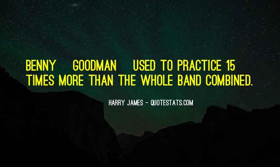 Harry James Quotes #1823560